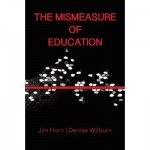 Mismeasure of Education